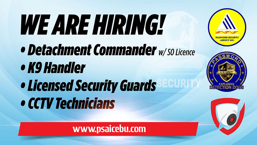 HIRING CEBU CITY, CCTV TECHNICIANS, LICENSED SECURIOTY GUARDS, K9 HANDLER, Detachment Commanders, Security Officers